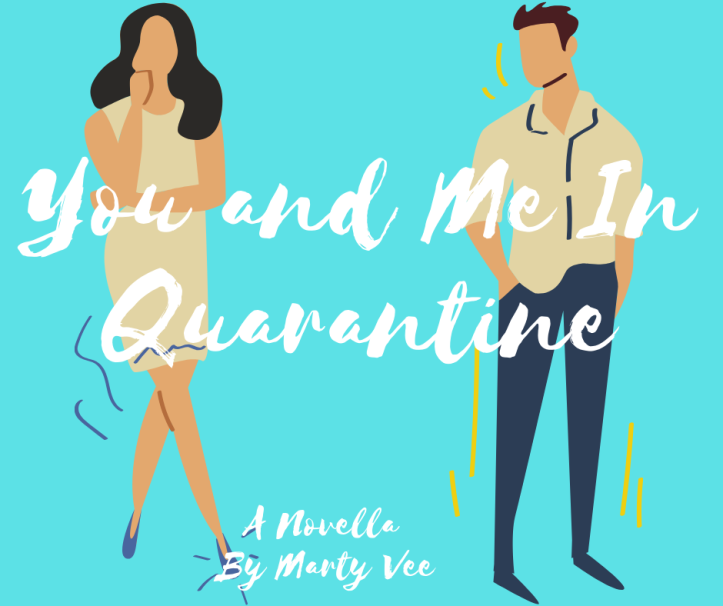 You and Me In Quarantine